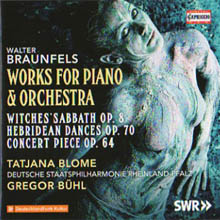 Walter Braunfels - Works For Piano & Orchestra