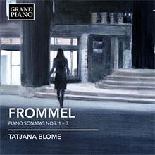 Gerhard Frommel - Klaviersonaten 1-3