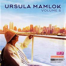 Ursula Mamlok - Volume 5