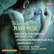 Walter Braunfels - Piano Music